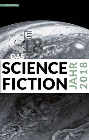 Das Science Fiction Jahr 2018