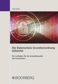 Die Datenschutzgrundverordnung (DSGVO)