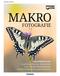 Makrofotografie - Fotoschule extra