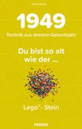 Du bist so alt wie ... der Lego-Stein, Technikwissen für Geburtstagskinder 1949