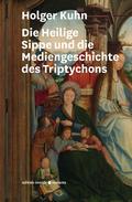 Die Heilige Sippe und die Mediengeschichte des Triptychons