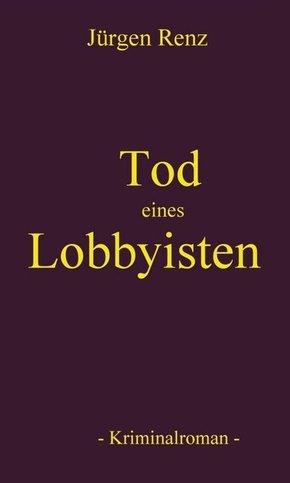 Tod eines Lobbyisten