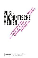 Postmigrantische Medien