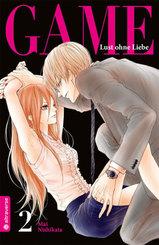 Game - Lust ohne Liebe - Bd.2