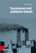 Terrorismus und politische Gewalt