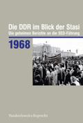 Die DDR im Blick der Stasi: 1968