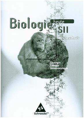 Biologie heute SII, Arbeitshefte: Lösungen Cytologie, Entwicklungsbiologie, Stoffwechselphysiologie