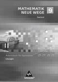 Mathematik Neue Wege, Ausgabe 2009 Saarland: 9. Schuljahr, Lösungen