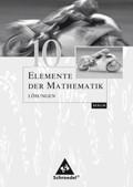 Elemente der Mathematik, Ausgabe Berlin (2006): 10. Schuljahr, Lösungen
