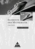 Elemente der Mathematik, Ausgabe Baden-Württemberg, bisherige Ausgabe: 9. Schuljahr, Lösungen