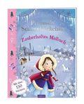 Prinzessin Schneeflöckchen - Zauberhaftes Malbuch