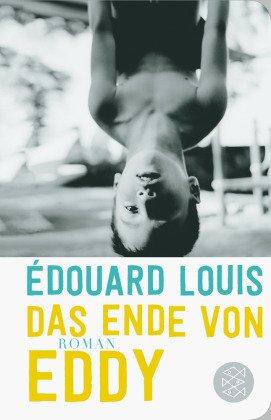 Das Ende von Eddy (Fischer Taschenbibliothek)