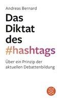 Das Diktat des Hashtags
