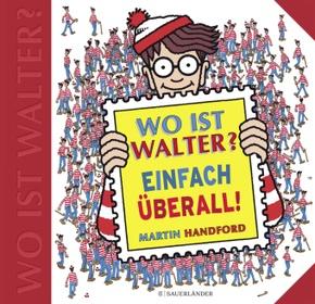 Wo ist Walter? Einfach überall - Wimmelbuch