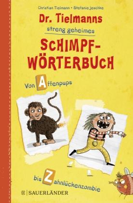 Dr. Tielmanns streng geheimes Schimpfwörterbuch