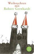 Weihnachten mit Robert Gernhardt (Fischer Taschenbibliothek)