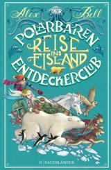Der Polarbären-Entdeckerclub. Reise ins Eisland