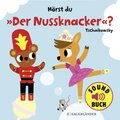 "Hörst du ""Der Nussknacker""? - Soundbuch"