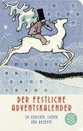 Der festliche Adventskalender - 24 Gedichte, Lieder und Rezepte (Fischer Taschenbibliothek)