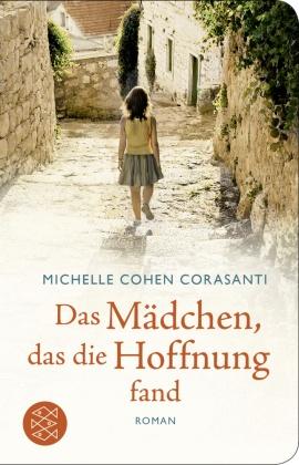 Das Mädchen, das die Hoffnung fand (Fischer Taschenbibliothek)