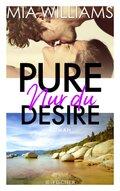 Pure Desire - Nur du