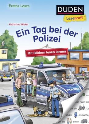 Ein Tag bei der Polizei - Duden Leseprofi Erstes Lesen