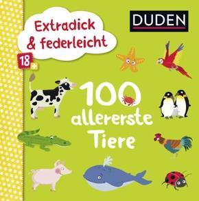 Duden Extradick & federleicht: 100 allererste Tiere