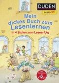 DUDEN Leseprofi - Mein dickes Buch zum Lesenlernen: In 4 Stufen zum Leseerfolg