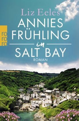 Annies Frühling in Salt Bay; 2. Halbband