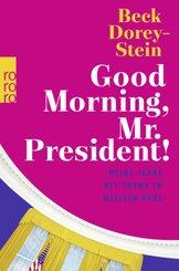 Good Morning, Mr. President!