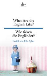 What Are the English Like?, Wie ticken die Engländer?
