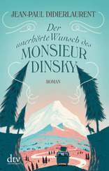 Der unerhörte Wunsch des Monsieur Dinsky