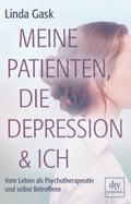 Meine Patienten, die Depression & ich