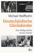 Deutschjüdische Glückskinder