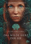Elian und Lira - Das wilde Herz der See
