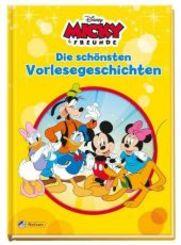 Disney Micky & Freunde: Die schönsten Vorlesegeschichten