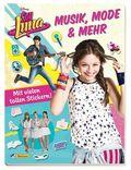 Disney Soy Luna: Musik, Mode & mehr