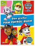 PAW Patrol - Das große PAW-Patrol-Buch