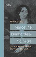 Marceline Desbordes-Valmore: Das Lebensbild einer Dichterin. Biografie