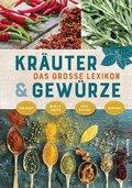 Das große Lexikon Kräuter & Gewürze