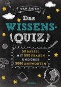 Das Wissensquiz - 50 Rätsel mit 550 Fragen und über 3000 Antworten