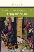 Die Balladen und lasterhaften Lieder des Francois Villon