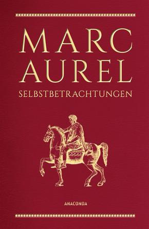 Marc Aurel - Selbstbetrachtungen (Cabra-Lederausgabe)