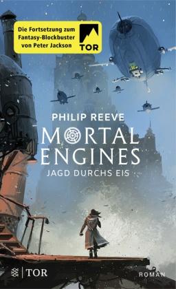 Mortal Engines - Jagd durchs Eis