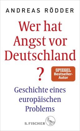Wer hat Angst vor Deutschland?