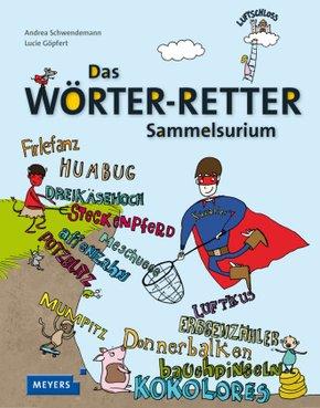 Das Wörter-Retter-Sammelsurium; Volume 2