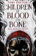 Children of Blood and Bone - Goldener Zorn