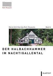 Der Halbachhammer im Nachtigallental