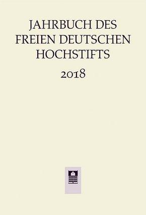 Jahrbuch des Freien Deutsches Hochstifts 2018