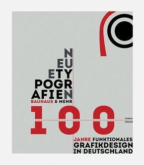 Neue Typografien / New Typographies